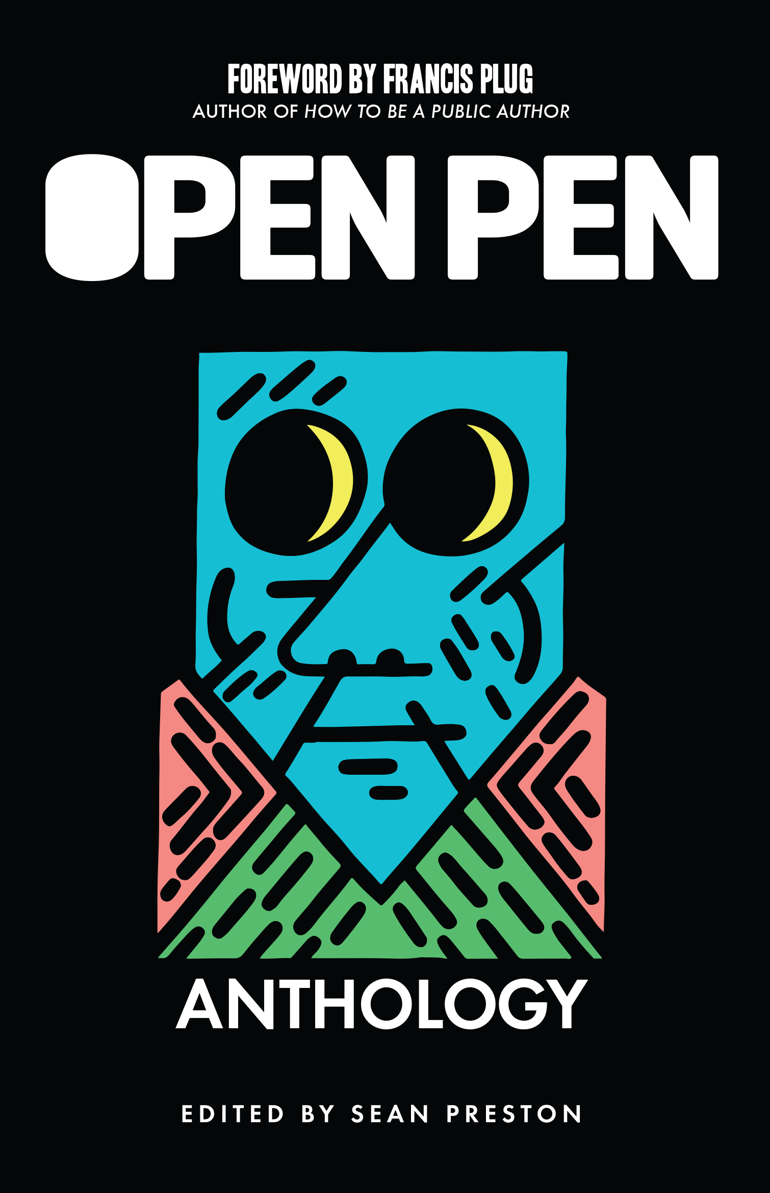 The Open Pen Anthology – Out March 10th
