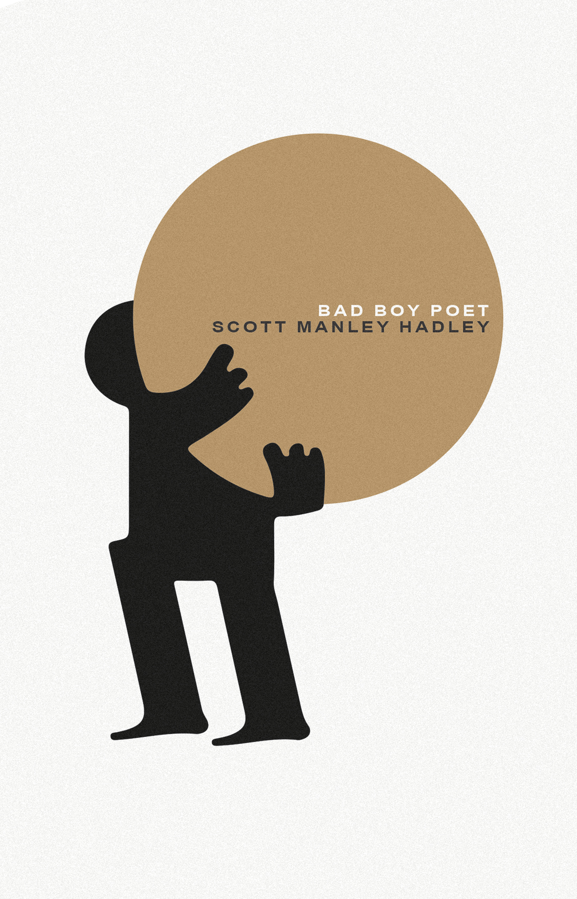REVIEW: Scott Manley Hadley Reviews Bad Boy Poet by Scott Manley Hadley